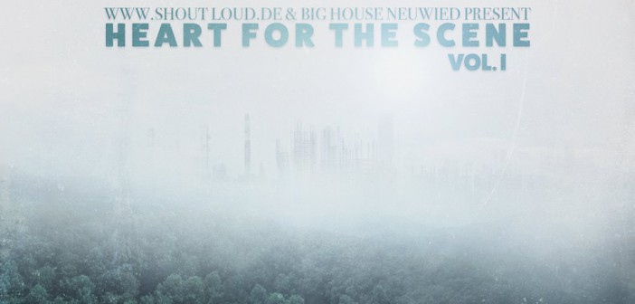shout-loud.de präsentiert: Heart for the Scene Vol.1